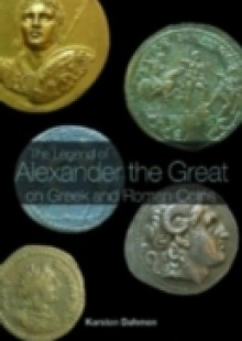 Обложка книги  - Legend of Alexander the Great on Greek and Roman Coins