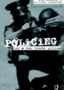 Обложка книги  - Policing for a New South Africa