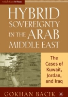 Обложка книги  - Hybrid Sovereignty in the Arab Middle East