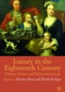 Обложка книги  - Luxury in the Eighteenth Century