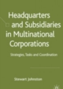 Обложка книги  - Headquarters and Subsidiaries in Multinational Corporations
