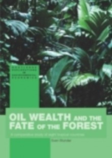 Обложка книги  - Oil Wealth and the Fate of the Forest