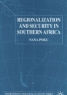 Обложка книги  - Regionalization and Security in Southern Africa
