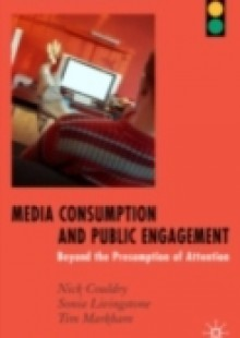 Обложка книги  - Media Consumption and Public Engagement