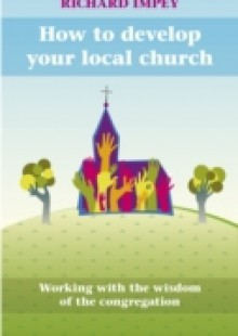 Обложка книги  - How to Develop Your Local Church