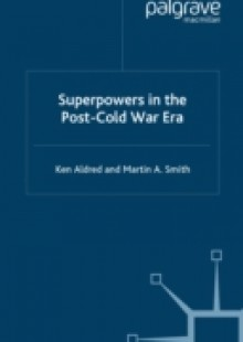 Обложка книги  - Superpowers in the Post-Cold War Era