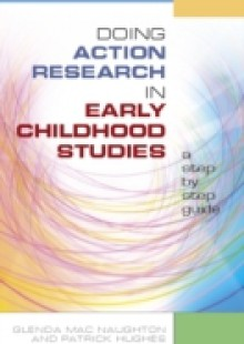 Обложка книги  - Doing Action Research In Early Childhood Studies