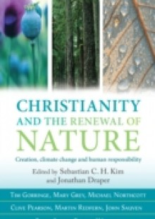 Обложка книги  - Christianity and the Renewal of Nature