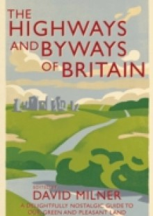 Обложка книги  - Highways and Byways of Britain