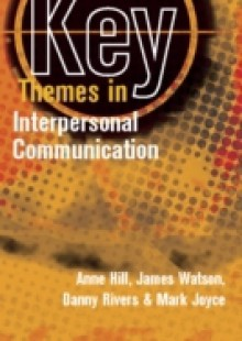 Обложка книги  - Key Themes In Interpersonal Communication