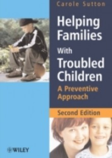 Обложка книги  - Helping Families with Troubled Children