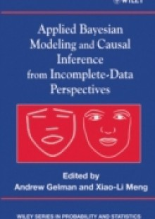 Обложка книги  - Applied Bayesian Modeling and Causal Inference from Incomplete-Data Perspectives