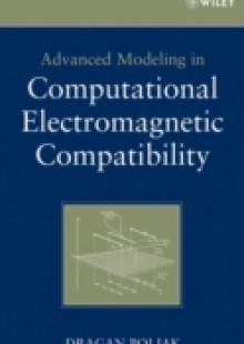 Обложка книги  - Advanced Modeling in Computational Electromagnetic Compatibility