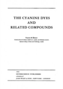 Обложка книги  - Chemistry of Heterocyclic Compounds, The Cyanine Dyes and Related Compounds