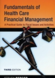 Обложка книги  - Fundamentals of Health Care Financial Management