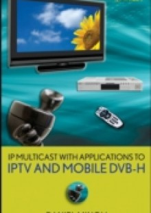 Обложка книги  - IP Multicast with Applications to IPTV and Mobile DVB-H