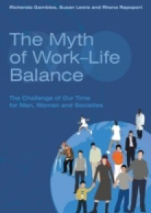 Обложка книги  - Myth of Work-Life Balance