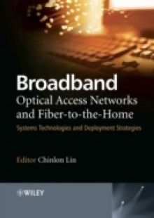 Обложка книги  - Broadband Optical Access Networks and Fiber-to-the-Home