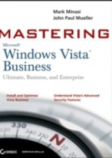 Обложка книги  - Mastering Windows Vista Business