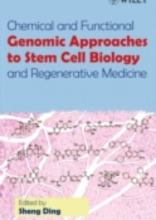 Обложка книги  - Chemical and Functional Genomic Approaches to Stem Cell Biology and Regenerative Medicine