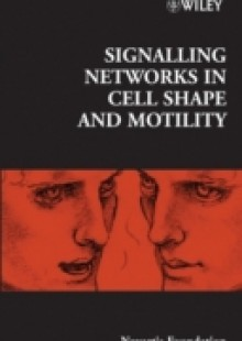Обложка книги  - Signalling Networks in Cell Shape and Motility