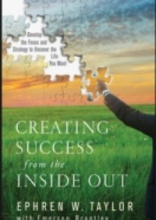 Обложка книги  - Creating Success from the Inside Out