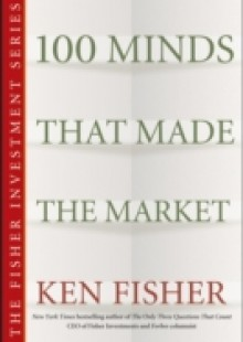 Обложка книги  - 100 Minds That Made the Market