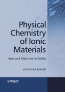 Обложка книги  - Physical Chemistry of Ionic Materials