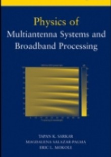 Обложка книги  - Physics of Multiantenna Systems and Broadband Processing