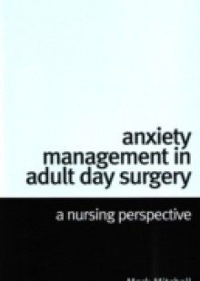 Обложка книги  - Anxiety Management in Adult Day Surgery