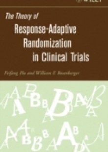 Обложка книги  - Theory of Response-Adaptive Randomization in Clinical Trials