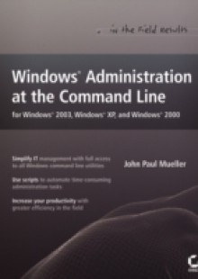 Обложка книги  - Windows Administration at the Command Line for Windows 2003, Windows XP, and Windows 2000