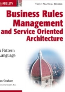 Обложка книги  - Business Rules Management and Service Oriented Architecture