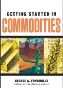 Обложка книги  - Getting Started in Commodities