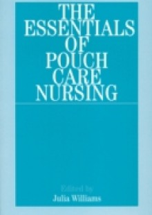 Обложка книги  - Essentials of Pouch Care Nursing