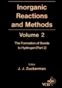 Обложка книги  - Inorganic Reactions and Methods, The Formation of the Bond to Hydrogen (Part 2)