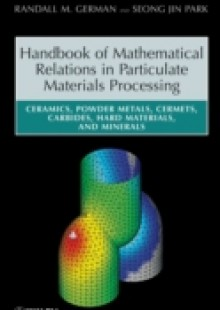 Обложка книги  - Handbook of Mathematical Relations in Particulate Materials Processing