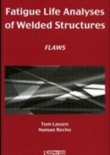 Обложка книги  - Fatigue Life Analyses of Welded Structures