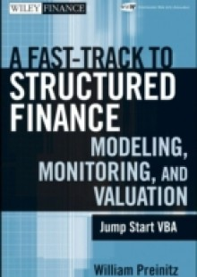 Обложка книги  - Fast Track To Structured Finance Modeling, Monitoring and Valuation