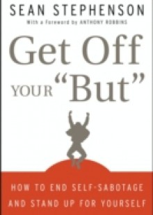 Обложка книги  - Get Off Your &quote;But&quote;