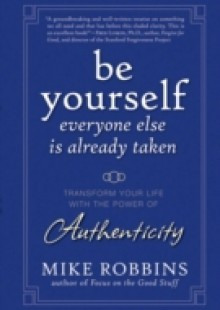 Обложка книги  - Be Yourself, Everyone Else is Already Taken
