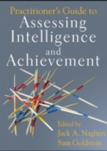 Обложка книги  - Practitioner's Guide to Assessing Intelligence and Achievement