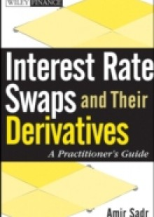 Обложка книги  - Interest Rate Swaps and Their Derivatives
