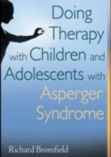 Обложка книги  - Doing Therapy with Children and Adolescents with Asperger Syndrome