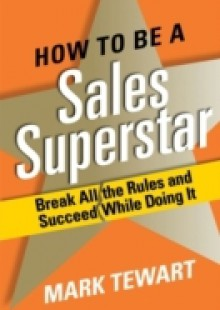 Обложка книги  - How to Be a Sales Superstar