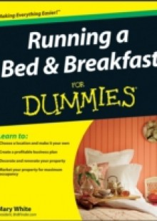 Обложка книги  - Running a Bed and Breakfast For Dummies