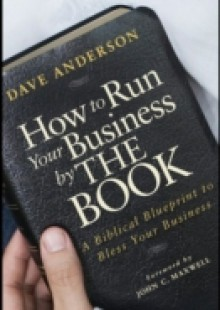 Обложка книги  - How to Run Your Business by The Book