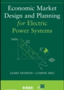 Обложка книги  - Economic Market Design and Planning for Electric Power Systems