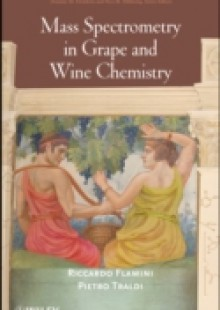 Обложка книги  - Mass Spectrometry in Grape and Wine Chemistry