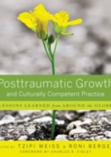 Обложка книги  - Posttraumatic Growth and Culturally Competent Practice
